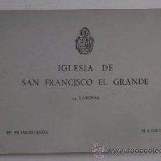 Postales: IGLESIA DE SAN FRANCISCO EL GRANDE - 24 LAMINAS - HAUSER Y MENET. Lote 55079915