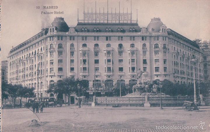 POSTAL 10. MADRID. PALACE HOTEL.(HAUSER Y MENET) (Postales - España - Comunidad de Madrid Antigua (hasta 1939))