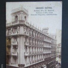 Postales: POSTAL MADRID. GRAND HOTEL. ARENAL, 19 Y 21. . Lote 57100879