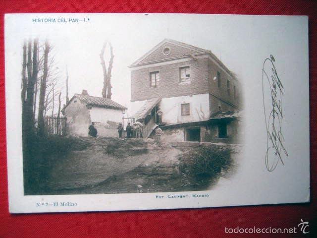 POSTAL MADRID HISTORIA DEL PAN-1ª Nº 7-EL MOLINO FOT LAURENT CIRCULADA SIN DIVIDIR 8348 (Postales - España - Comunidad de Madrid Antigua (hasta 1939))