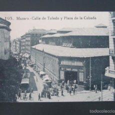 Postales: POSTAL MADRID. CALLE DE TOLEDO Y PLAZA DE LA CEBADA. . Lote 57696856