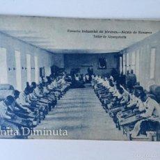 RARA Y ANTIGUA POSTAL DE ALCALA DE HENARES - ESCUELA INDUSTRIAL DE JOVENES - TALLER DE ALPARGATERIA