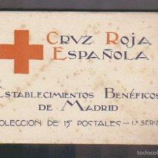 Postales: CRUZ ROJA ESPAÑOLA.ESTABLECIMIENTOS BENÉFICOS DE MADRID.COLECCIÓN DE 15 POSTALES ( COMPLETO ).. Lote 59889539
