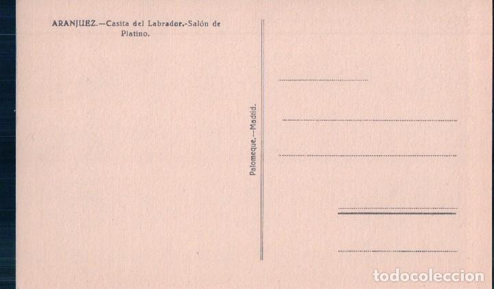 Postales: ARANJUEZ - CASITA DEL LABRADOR, SALON DE ORO Y PLATINO. PALOMEQUE - Foto 2 - 62421652