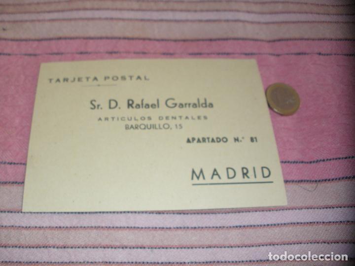 SR.D.RAFAEL GARRALDA - ARTICULOS DENTALES - TARJETA POSTAL - C/BARQUILLO 15 - MADRID (Postales - España - Madrid Moderna (desde 1940))