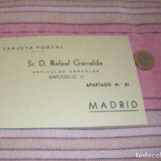 Postales: SR.D.RAFAEL GARRALDA - ARTICULOS DENTALES - TARJETA POSTAL - C/BARQUILLO 15 - MADRID. Lote 64167115