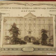 Postales: 14 VISTAS COLEGIO NUESTRA SEÑORA LORETO DE LA SAGRADA FAMILIA. URSULINAS MADRID PRINCIPE VERGARA . Lote 66211314