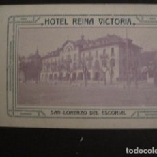 Postales: EL ESCORIAL -HOTEL REINA VICTORIA- NO ES POSTAL- TAMAÑO POSTAL- TARJETA FORFAIT -VER FOTOS-(V-7541). Lote 67168589