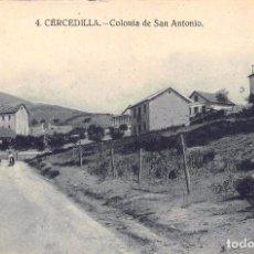 Postales: CERCEDILLA (MADRID).- COLONIA DE SAN ANTONIO. Lote 80190353
