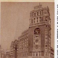 Postales: MADRID.- VISTA DEL PALACIO DE LA PRENSA, PLAZA DE CALLAO, SIN CIRCULAR.JMOLINA1946. Lote 83269012