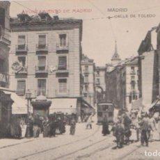 Postales: MADRID - CALLE DE TOLEDO. Lote 87190348
