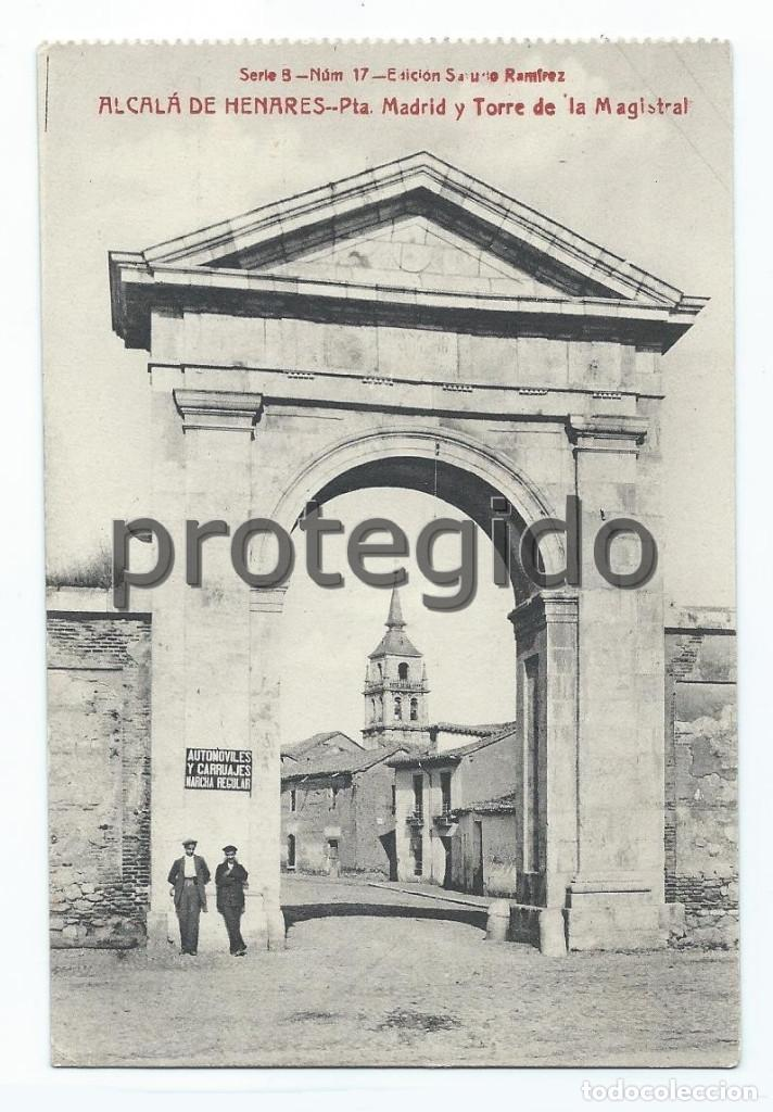 POSTAL. ALCALÁ DE HENARES. PUERTA DE MADRID Y TORRE DE LA MAGISTRAL. EDICIÓN SATURIO RAMÍREZ. (Postales - España - Comunidad de Madrid Antigua (hasta 1939))