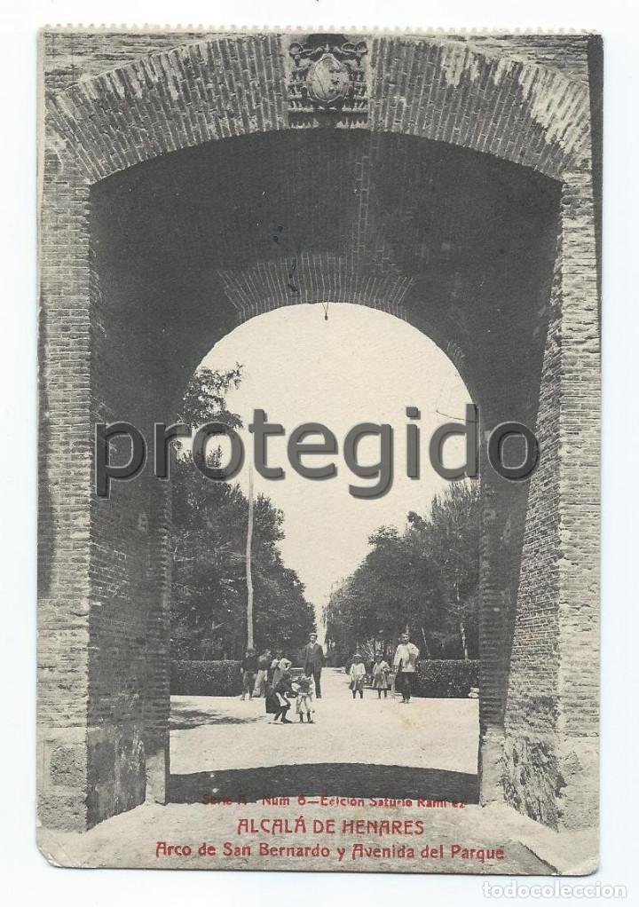 POSTAL. ALCALÁ DE HENARES. ARCO DE SAN BERNARDO Y AVENIDA DEL PARQUE. EDICIÓN SATURIO RAMÍREZ. (Postales - España - Comunidad de Madrid Antigua (hasta 1939))