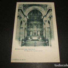 Postales: MONASTERIO DEL ESCORIAL RETABLO DEL ALTAR MAYOR. Lote 90992390