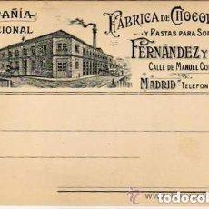Postales: MADRID. POSTAL COMERCIAL. CAMPAÑIA NACIONAL. FABRICA DE CHOCOLATES. FERNANDEZ Y CIA. MANUEL CORTINA.. Lote 94126700