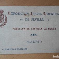 Postales: LIBRITO 10 POSTALES DE MADRID,PABELLÓN DE CASTILLA LA NUEVA- EXPOS.IBERO AMERICANA DE SEVILLA. Lote 102207379