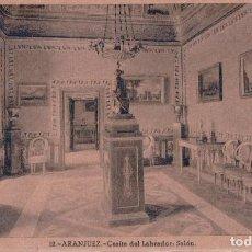 Postais: POSTAL ARANJUEZ - CASITA DEL LABRADOR - SALON - 12 HELIOTIPIA ARTISTICA ESPAÑOLA. Lote 105049899