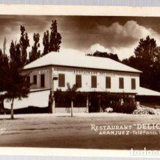 Postales - TARJETA POSTAL RESTAURANTE DELICIAS. ARANJUEZ. RÁPIDE. CIRCA 1950 - 105250782