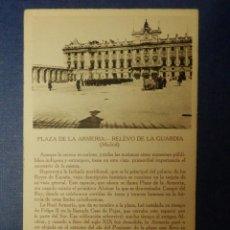 Postales: POSTAL - ESPAÑA - MADRID - PLAZA ARMERÍA, RELEVO DE LA GUARDIA - COMENTADA PEDRO RÉPIDE - CAYON. Lote 115331923