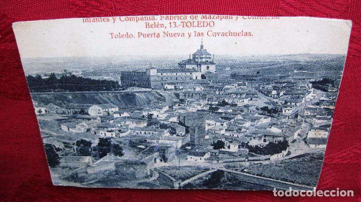 MUY ANTIGUA POSTAL TOLEDO: PUERTA NUEVA Y LAS COVACHUELAS.INFANTES Y FABRICA DE MAZAPAN (Postales - España - Madrid Moderna (desde 1940))
