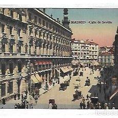 Postales: TARJETA POSTAL DE MADRID - CALLE DE SEVILLA. CASTAÑEIRA, ALVAREZ Y LEVENFELD. Lote 117898051