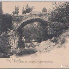 Postales: MIRAFLORES DE LA SIERRA (MADRID) - PUENTE RUSTICO. Lote 120770839