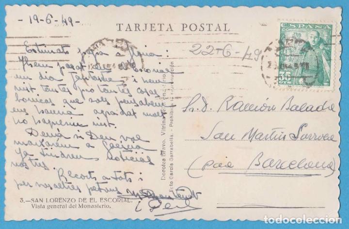 Postales: 3. SAN LORENZO DEL ESCORIAL. VISTA GENERAL DEL MONASTERIO. DOROTEA BRAVO. GARCÍA GARRABELLA. 1949 - Foto 2 - 122781863