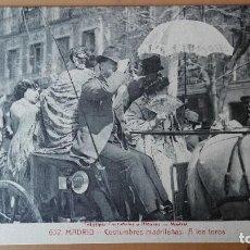 Postales: POSTAL MADRID Nº COSTUMBRES MADRILEÑAS A LOS TOROS EDIC CASTAÑEIRA Y ALVAREZ PERFECTA CONSERVAC . Lote 133700614