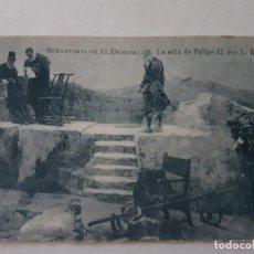 Postales: SILLA DE FELIPE II, SAN LORENZO DE EL ESCORIAL. Lote 139946922