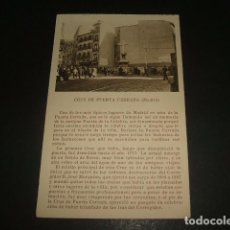 Postales: MADRID CRUZ DE PUERTA CERRADA. Lote 140019822
