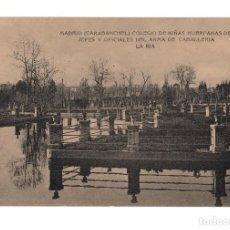 Postales: CARABANCHEL.-COLEGIO NIÑAS HUERFANAS DE JEFES Y OFICIALES DE CABALLERIA. LA RIA. Lote 141296366