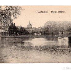 Postales: ARANJUEZ.(MADRID).- PUENTE COLGADO. Lote 141465146