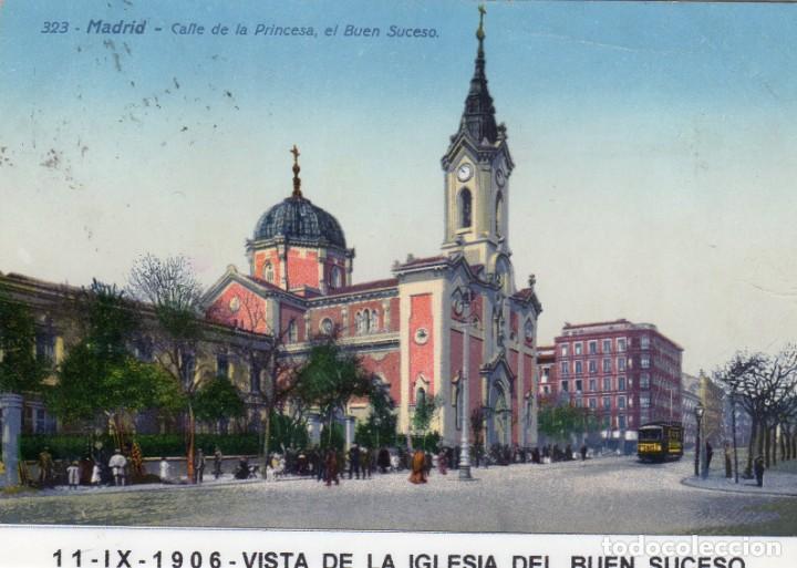 MADRID.- IGLESIA DEL BUEN SUCESO,CIRCULADA 1906.FTO.UNIÓN POSTAL,JMOLINA1946 (Postales - España - Comunidad de Madrid Antigua (hasta 1939))
