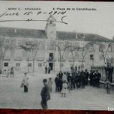 Postales: POSTAL DE ARANJUEZ, MADRID, SERIE C, 8 PLAZA DE LA CONSTITUCION, NO CIRCULADA, ESCRITA EN 1914.. Lote 142138482