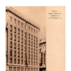 Postales: MADRID.- HOTEL GRAN VIA. AVENIDA DE PI Y MARGALL. Lote 142775266