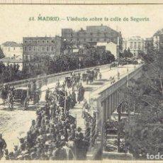 Postales: POSTAL MADRID VIADUCTO SOBRE LA CALLE DE SEGOVIA - 1928.. Lote 146474742