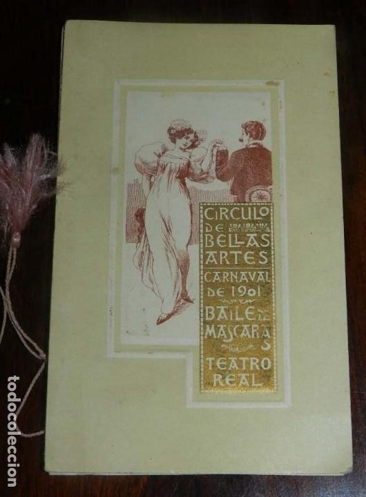 PROGRAMA DEL CIRCULO DE BELLAS ARTES, MADRID, CARNAVAL DE 1901, BAILE DE MASCARAS, TEATRO REAL, MIDE (Postales - España - Comunidad de Madrid Antigua (hasta 1939))