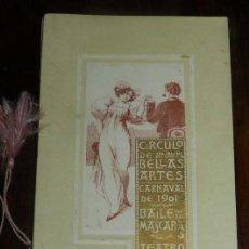 Postales: PROGRAMA DEL CIRCULO DE BELLAS ARTES, MADRID, CARNAVAL DE 1901, BAILE DE MASCARAS, TEATRO REAL, MIDE. Lote 147841990