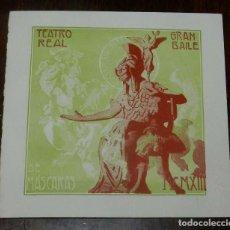 Postales: PROGRAMA TEATRO REAL 1913, GRAN BAILE DE MASCARAS, CARNAVAL, DIPTICO DE CARTULINA, MIDE ABIERTO 19 X. Lote 147978826