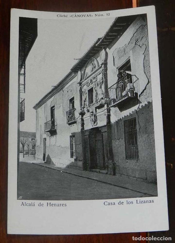 ANTIGUA POSTAL DE ALCALA DE HENARES (MADRID), CASA DE LOS LIZANAS, CLICHE CANOVAS NUM. 12, SIN CIRCU (Postales - España - Comunidad de Madrid Antigua (hasta 1939))
