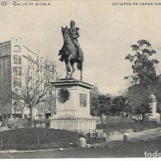 Postales: TARJETA POSTAL ANTIGUA DE MADRID CALLE DE ALCALÁ ESTATUA ESPARTERO - GRAFOS -. Lote 151416570