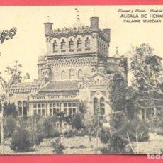 Postales: ALCALÀ DE HENARES- PALACIO MUDEJAR-.HAUSER Y MENET, SIN CIRCULAR, VER FOTOS. Lote 157262670