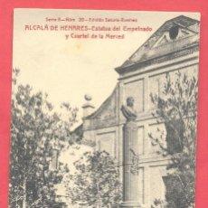 Postales: ALCALÀ DE HENARES-ESTATUA DEL EMPEINADO Y CUARTEL DE LA MERCED, SERIE B.Nº 20-ED-SATURIO RAMIREZ. Lote 157263642
