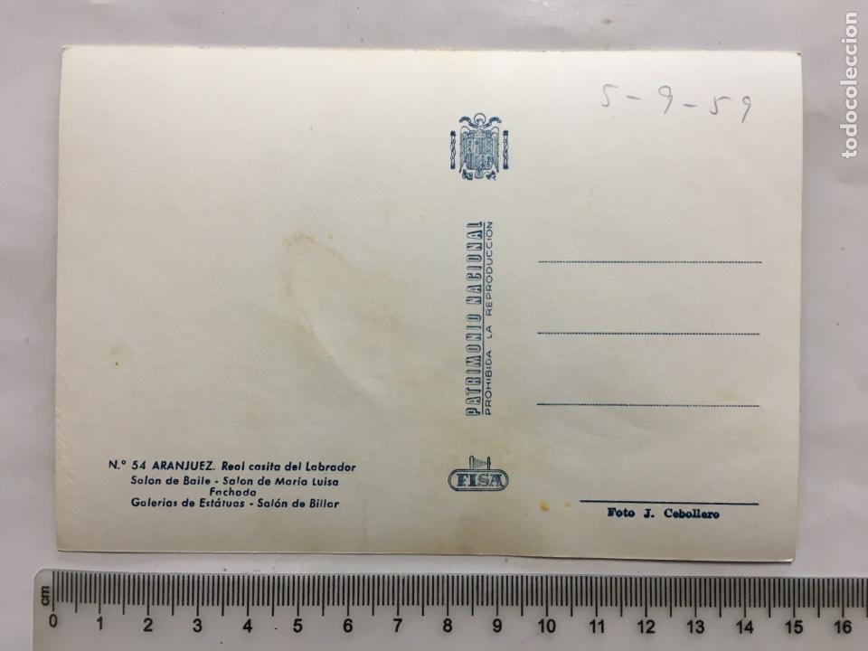 Postales: POSTAL. ARANJUEZ. REAL CASITA DEL LABRADOR. FISA. FOTO J. CEBOLLERO. H. 1955?. - Foto 2 - 160592852