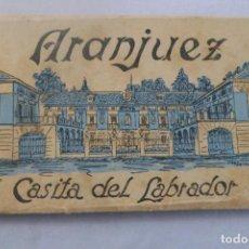 Postales: ARANJUEZ. CASITA DEL LABRADOR. 12 VISTAS POSTALES DESPLEGABLES . HELIOTÍPICA ARTÍSTICA ESPAÑOLA. Lote 163107914
