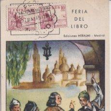 Postales: MADRID - INAUGURACION DE LA FERIA DEL LIBRO AÑO 1945. Lote 164795026