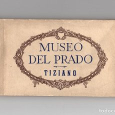 Postales: MADRID.- MUSEO DEL PRADO. TIZIANO - LIBRILLO BLOC 20 POSTALES.. Lote 171702087