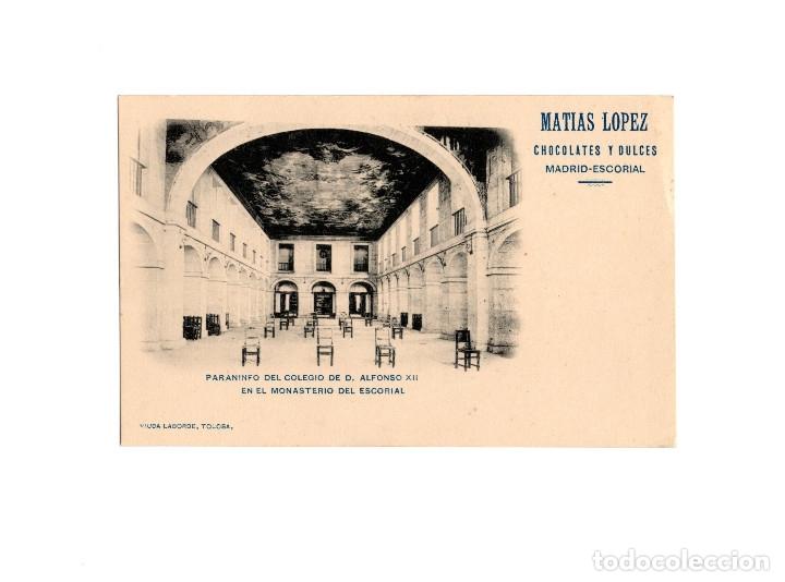 EL ESCORIAL.- PARANINFO DEL COLEGIO DE D. ALFONSO XII. PUBLICIDAD. MATIAS LOPEZ CHOCOLATES Y DULCES. (Postales - España - Comunidad de Madrid Antigua (hasta 1939))