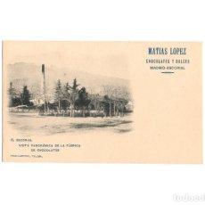 Postales: EL ESCORIAL.- VISTA PANORÁMICA DE LA FÁBRICA. PUBLICIDAD. MATIAS LOPEZ CHOCOLATES Y DULCES.. Lote 175065453