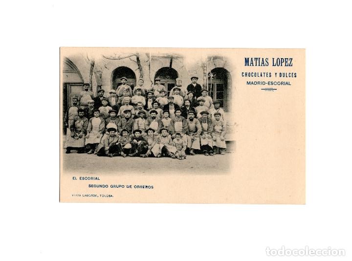 EL ESCORIAL.- SEGUNDO GRUPO DE OBREROS. PUBLICIDAD. MATIAS LOPEZ CHOCOLATES Y DULCES. (Postales - España - Comunidad de Madrid Antigua (hasta 1939))
